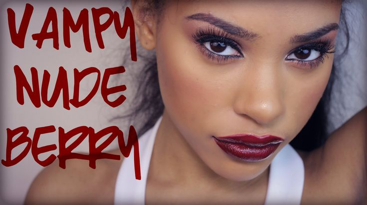 VAMPY, NUDE, BERRY - Makeup Tutorial + GIVEAWAY CLOSED THE WINNER IS ( D...