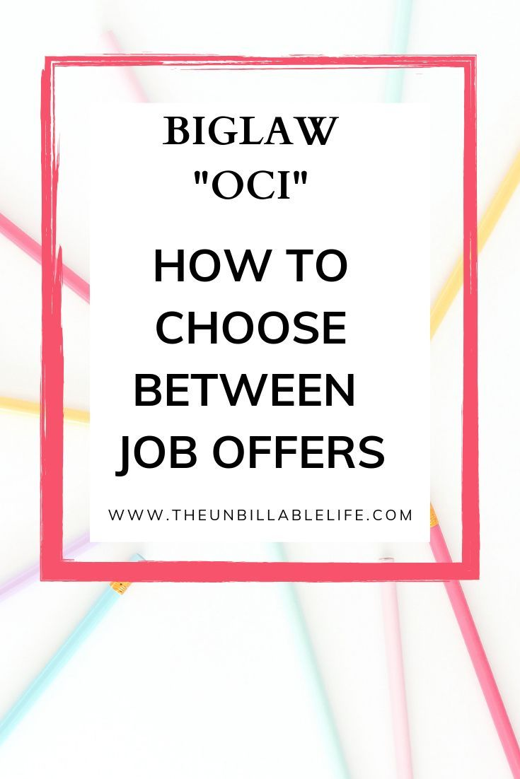 How To Choose A Biglaw Firm Advice For Summer Associates On Choosing Where To Work Career Advice Student Interview Career Advancement
