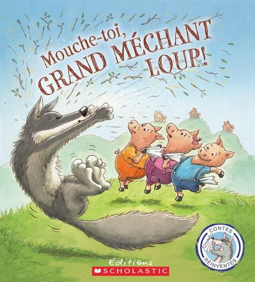 Mouche-toi, grand méchant loup! - STEVE SMALLMAN - BRUNO MERZ