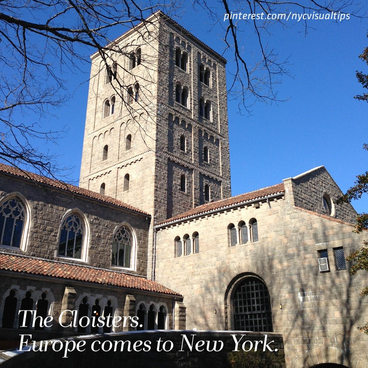 The Cloisters. Europe comes to New York.