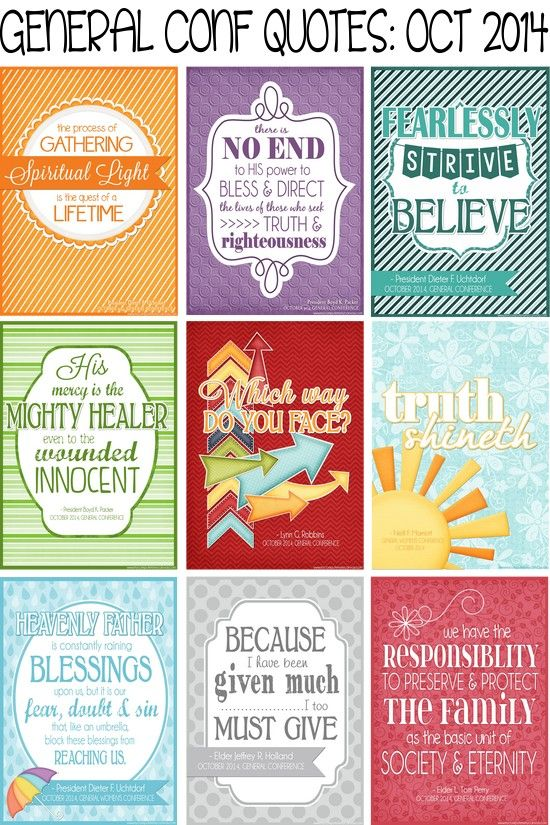PRINTABLE QUOTE Collection from LDS General Conference, October 2014 Sessions #LDS #LDSconf - great quotes from Holland, Uchtdorf, Packer and more...  #mycomputerismycanvas