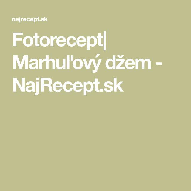 Fotorecept  Marhuľový džem - NajRecept.sk