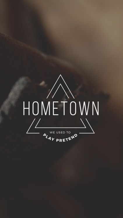 i love how it basically clickbaits me bc it's says hometown and that's one of my fav songs and then there's just a random lyrics from stressed out,,,ok.