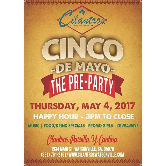 Don't forget about our Pre-Cinco de Mayo Party on Thursday, May 4th! ALL night Happy Hour, music by @dj_will_b_smooth and meet the Sauza girls! Can't make it? Be sure to stop by on Friday, May 5th, for the real Fiesta! #cilantroswatsonville #cilantros #watsonville #santacruz #mexicanfood #mezcal #tequila #happyhour #cincodemayo #preparty #cuatrodemayo #montereylocals #watsonvillelocals- posted by Cilantros Parrilla Y Cantina https://www.instagram.com/cilantroswatsonville. See more of…