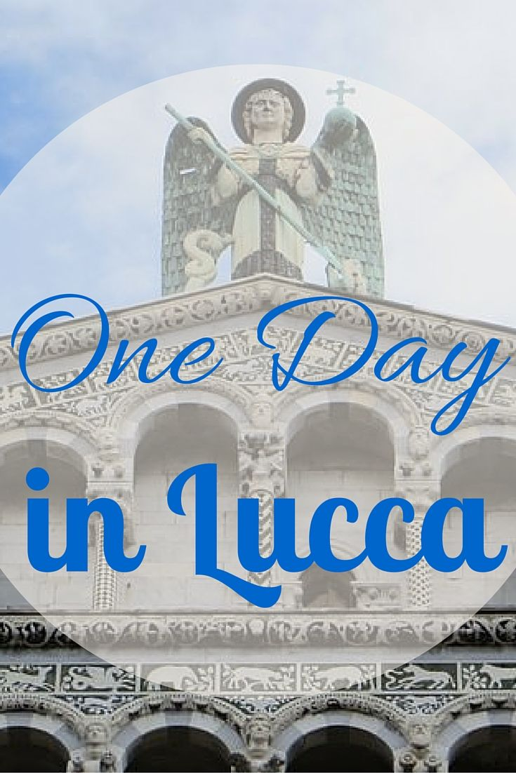 One Day in Lucca, Italy - home of Puccini