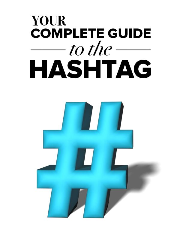 Make sure you're getting the most of your #hashtags with this simple guide.