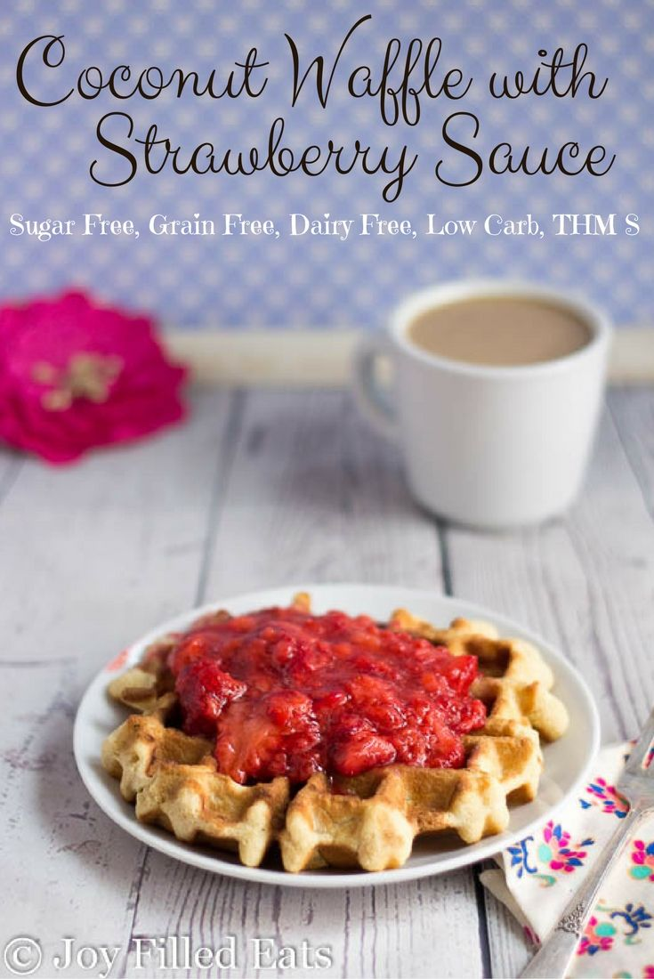 A Coconut Waffle with Strawberry Sauce is as good as it gets. This is low carb & paleo, dairy, sugar, grain & gluten free, a THM S, AND ready in 10 min.