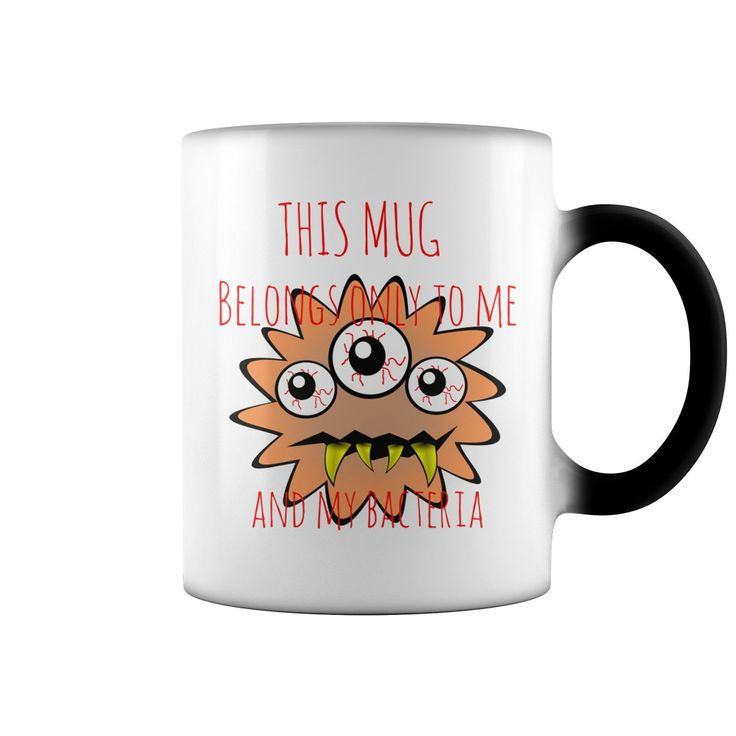 This mug belongs only to me and my bacteria #Funny #coffee #mugs cartoon clipart 2