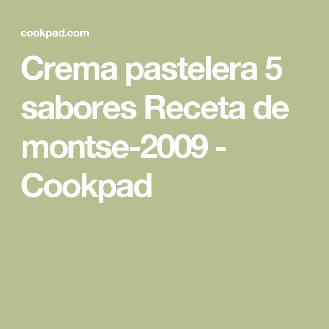 Crema pastelera 5 sabores Receta de montse-2009 - Cookpad