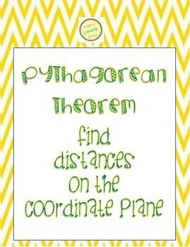 This 10-question worksheet offers practice or assessment in using the Pythagorean Theorem to find the distances between objects on the Coordinate Plane. This Distance Formula could also be used as an alternative, or an extension.*** THIS FILE ALSO INCLUDED IN THE Pythagorean Theorem Packet!