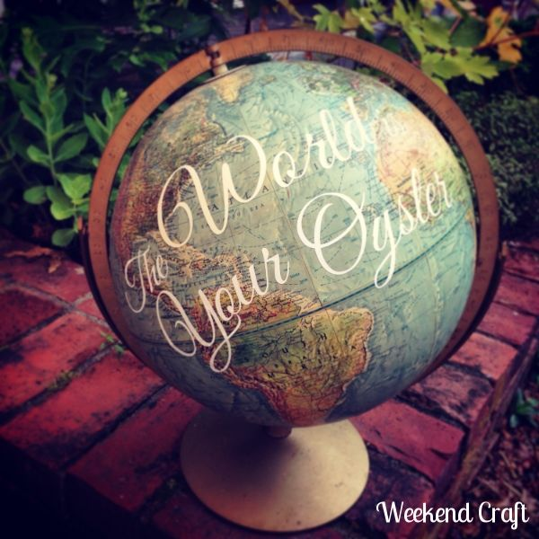 The World is your oyster globe. How to add a quote to a globe. Perfect decor for any one that loves to travel.