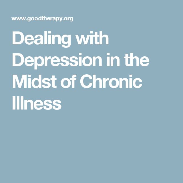 Dealing with Depression in the Midst of Chronic Illness