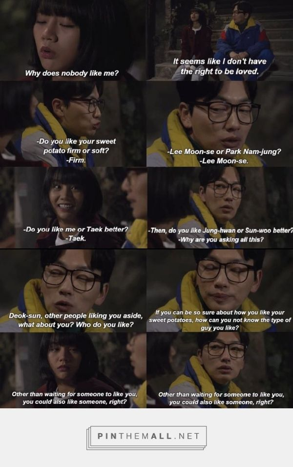 Life lessons from Reply 1988. Cause in the end it doesn't matter who likes you, but who you like back.