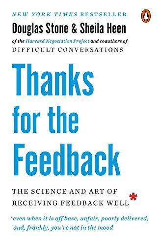 Download Thanks for the Feedback: The Science and Art of Receiving Feedback Well ebook free by Array in pdf/epub/mobi