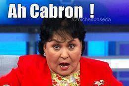 AH CABRON... CARMEN SALINAS