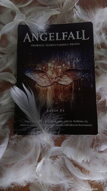 """Poligon domowy: Czy każdy anioł jest czyimś stróżem?- """"Angelfall"""" Susan Ee"""