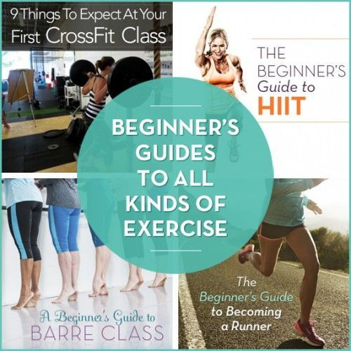 Beginner's Guides for everyone!!! Try something new to keep your body guessing and lose those last few pounds!