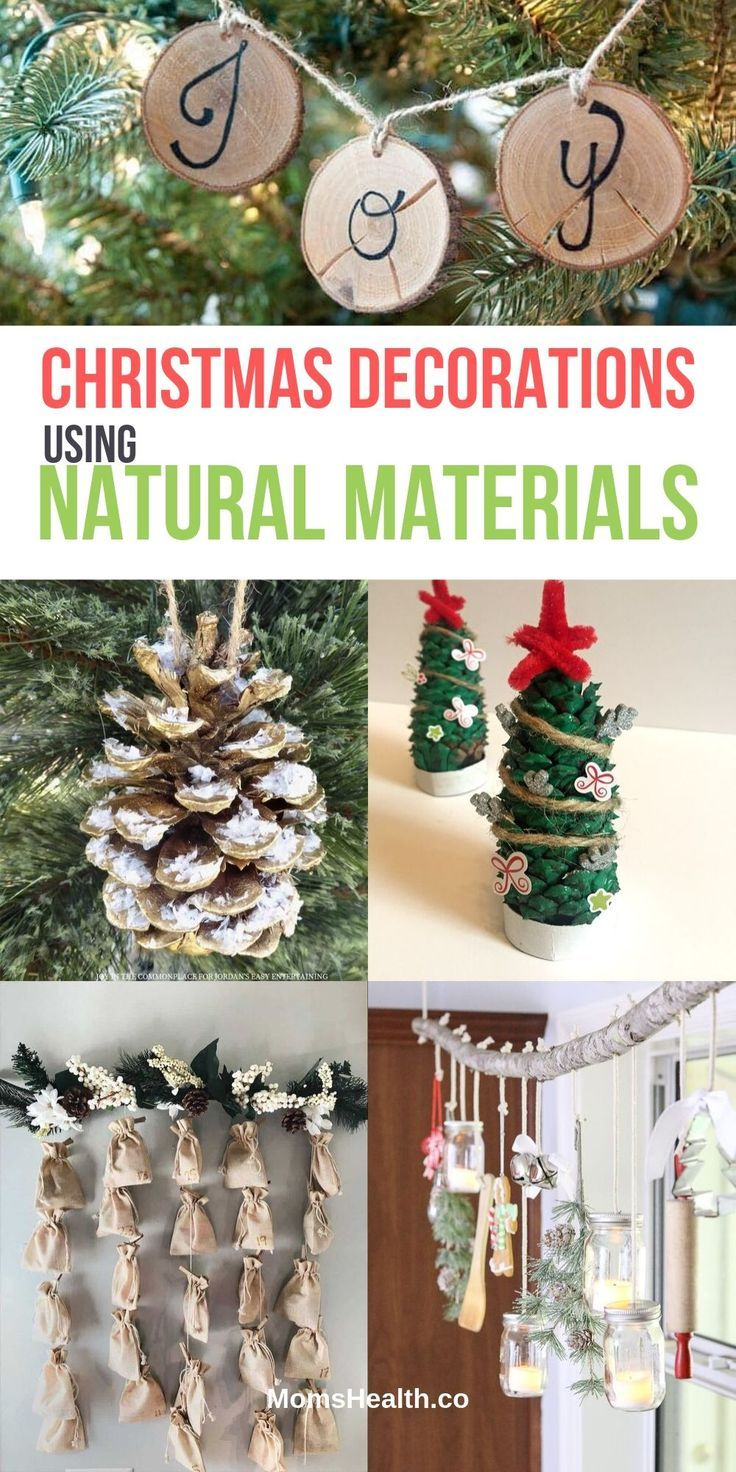 15 Best Christmas Decorations Made From Natural Materials Fun Christmas Decorations Christmas Decorations Christmas Decor Diy