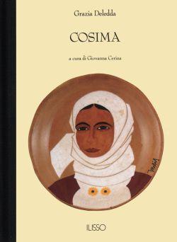 Cosima - Grazia Deledda, Ilisso (2005) | SBS
