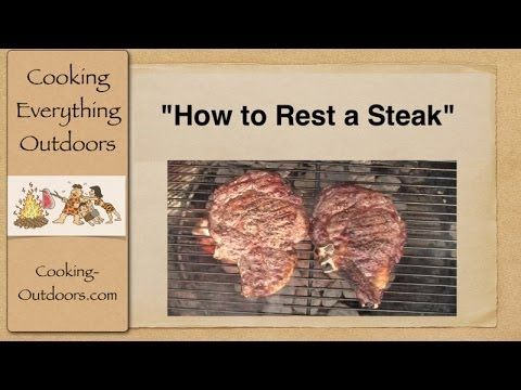How to Rest a Steak | Easy Grilling Tips http://Cooking-Outdoors.com