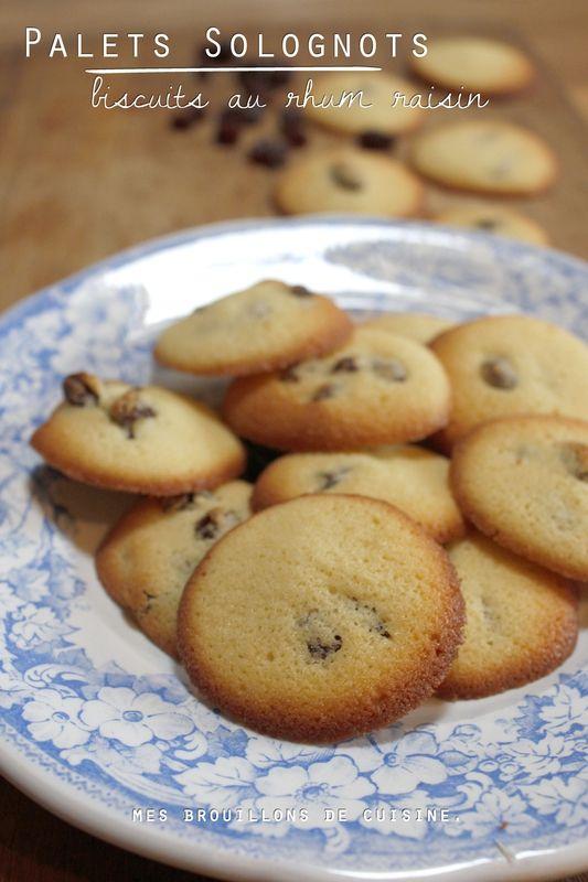"""""""Palets Solognots"""" ou biscuits au rhum raisin - """"Mes brouillons de cuisine !"""""""