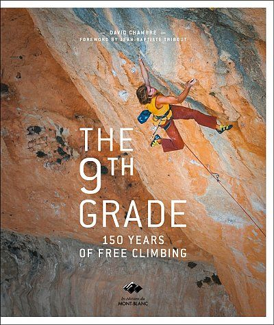 Průvodce, knihy, DVD : The 9th Grade - 150 Years of Free Climbing