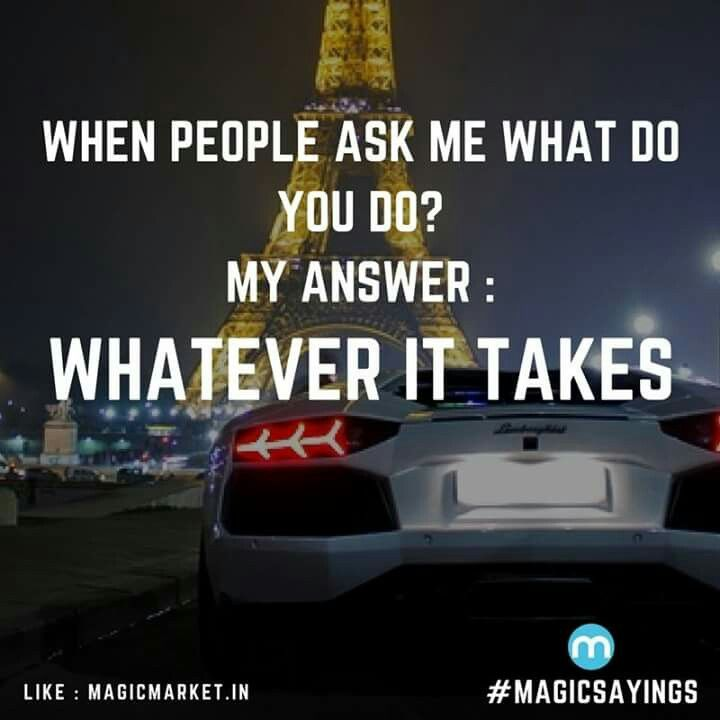 Whatever!! #MagicSayings #Motivation #Inspiration #Motivationalquote #Friday #FridayFun #MillionaireSayings #Quote #quotesToLiveBy #quotes