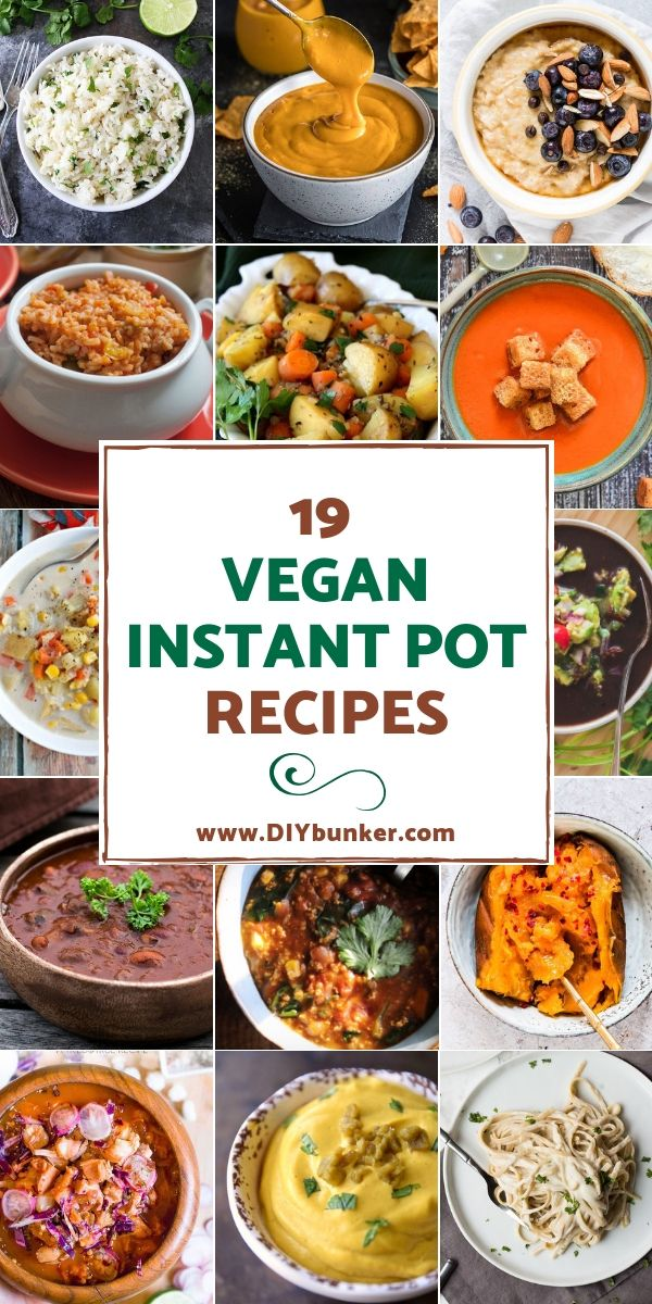 Instant Pot Vegetarian Recipes Easy To Make On The Fly With Images Vegan Instant Pot Recipes Vegan Recipes Beginner Vegetarian Instant Pot