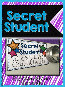 """Use these forms to promote good behavior. Write a students name of on the slip, put it away in a special place and tell the students you are watching a """"Secret Student"""". At the end of the day, if that student was well behaved you reveal them and they get the slip and a prize from the prize box!"""