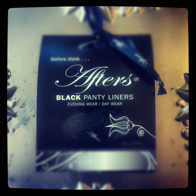 Black on black. Hard to see, so they should be! Afters panty liners.
