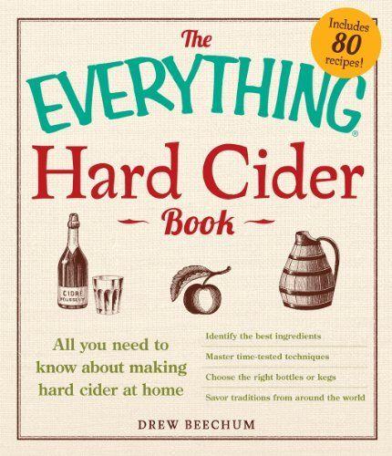 The Everything Hard Cider Book: All you need to know about making hard cider at home (Everything®) by Drew Beechum, http://www.amazon.com/gp/product/B00F0XW3QG/ref=as_li_tl?ie=UTF8&camp=1789&creative=390957&creativeASIN=B00F0XW3QG&linkCode=as2&tag=vilvie-20&linkId=M37VB7DXI7TK5CHO