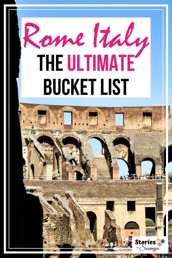 The Ultimate Bucket List for Rome