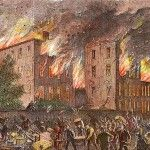Four Days of Fire: The New York City Draft Riots