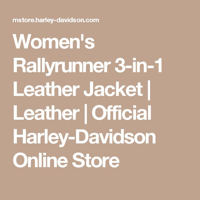 Women's Rallyrunner 3-in-1 Leather Jacket | Leather | Official Harley-Davidson Online Store