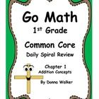 Harcourt Go Math First Grade Common Core Daily Spiral Review - Chapter 1    Need more spiral review in your math curriculum?    This packet consists of...