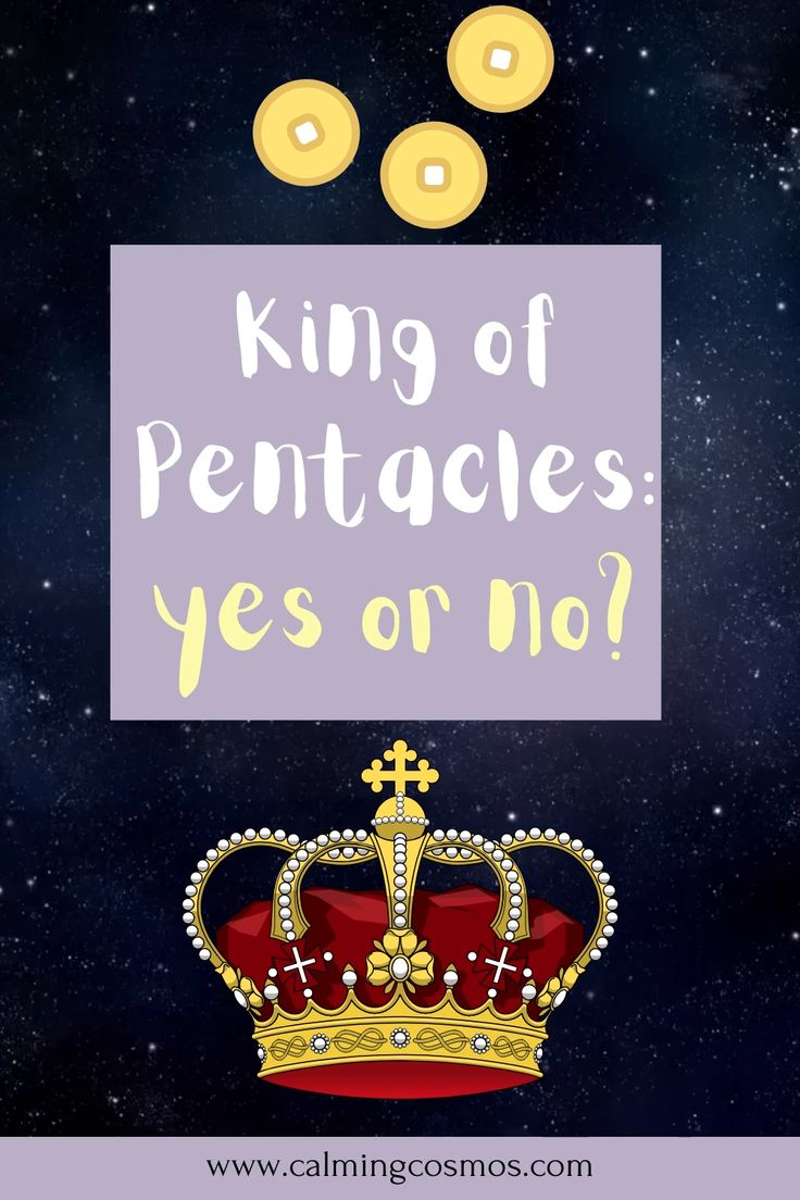 Is the king of pentacles a yes or no card tarot card