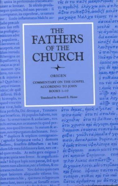 Commentary on the Gospel According to John Books 1-10