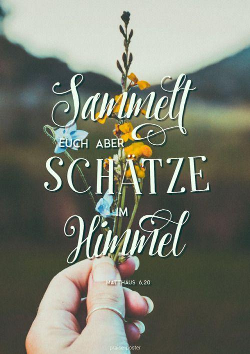 ,, Sammelt euch aber Schätze im Himmel, wo weder …