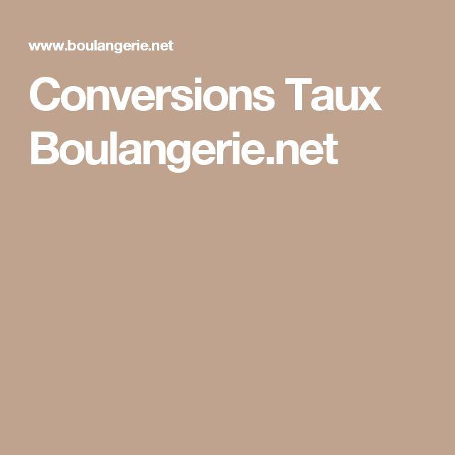 Conversions Taux Boulangerie.net