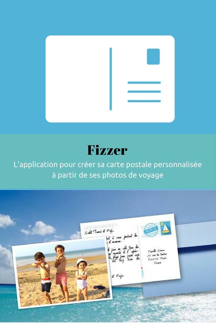 Fizzer - Application pour créer carte postale personnalisée avec ses propres photos de voyage