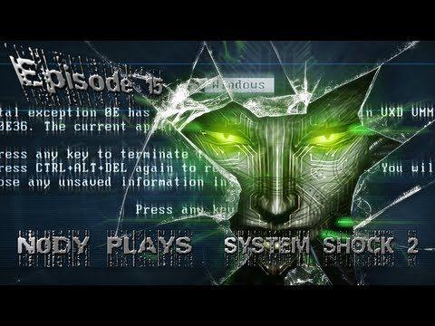 System Shock 2 - Episode 15