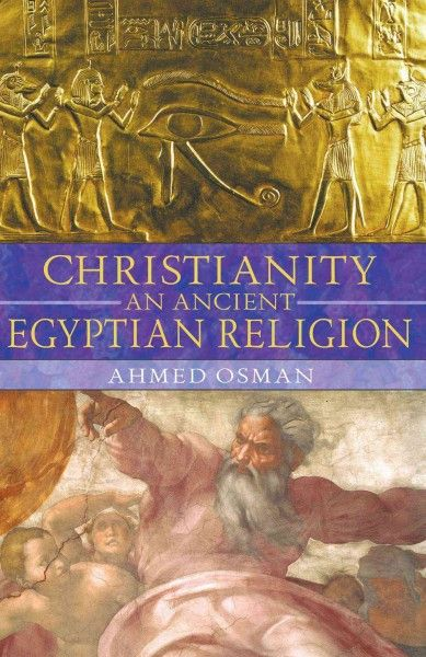 Christianity : An Ancient Egyptian Religion