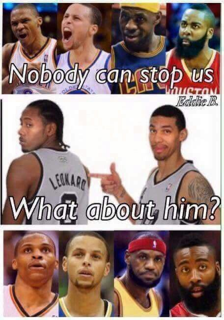 Spurs! Yeah Kawhi and Danny will stop you! Lol! Go Spurs Go!