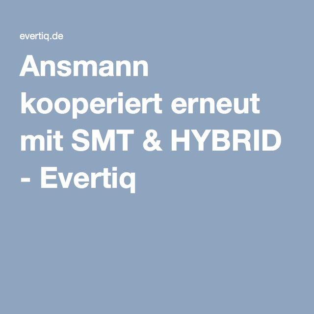 Ansmann kooperiert erneut mit SMT & HYBRID - Evertiq
