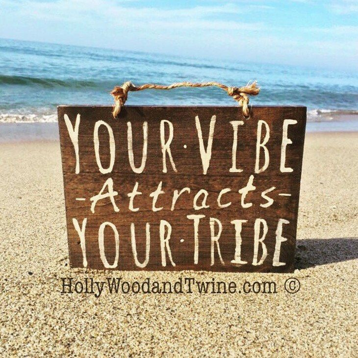 Your Vibe Attracts Your Tribe Sign on Etsy  https://www.etsy.com/listing/227624688/your-vibe-attracts-your-tribe-sign-wood #homedecor