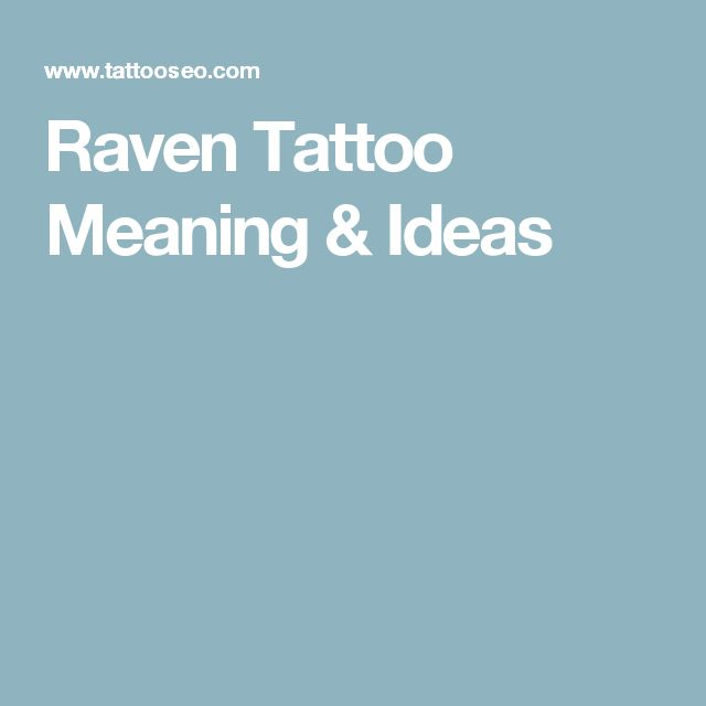 Raven Tattoo Meaning & Ideas