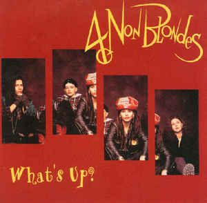 4 Non Blondes - What's Up? (Vinyl) at Discogs