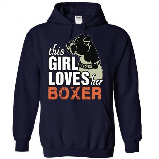 This Girl Loves Her Boxer - #womens hoodie #army t shirts. SIMILAR ITEMS => https://www.sunfrog.com/Pets/This-Girl-Loves-Her-Boxer-NavyBlue-73222544-Hoodie.html?60505