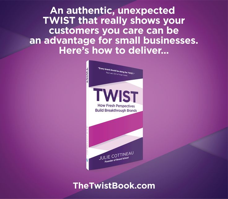 There are many ways to say you care... delivering surprising and delightful TWISTS in every moment will help your brand stand out and make a lasting impression... more in TheTwistBook.com