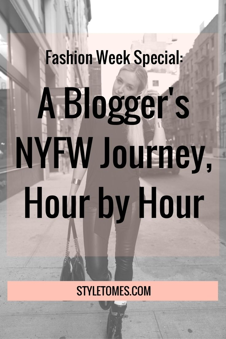 Fashion Outfits | Fashion Week | Street Style | Blogger Style | Blogger Fashion | NYFW  NYFW Schedule: Blogging Life before NYFW even starts  The struggle is real. NYFW may seem super glamorous, but the days are nonstop, and your feet feel like they should've fallen off around 2PM.